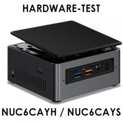 Hardware-Test: Intel NUC6CAYH / NUC6CAYS Mini-PC