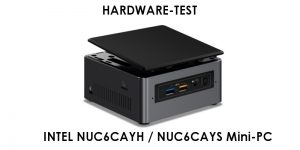 Hardware-Test: Intel NUC6CAYH / NUC6CAYS Mini-PC