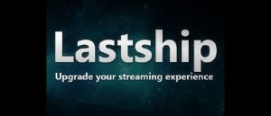 Lastship 4.0.2 Update entfernt alle nicht legalen Quellen