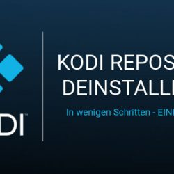 Kodi Repository deinstallieren - Einfach erklärt