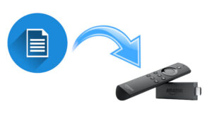 Dateien vom PC auf Fire TV übertragen
