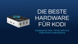 Die BESTE Hardware für Kodi